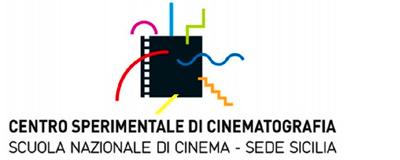 CENTRO SPERIMENTALE DI CINEMATOGRAFIA SCUOLA NAZIONALE DI CINEMA – SEDE SICILIA