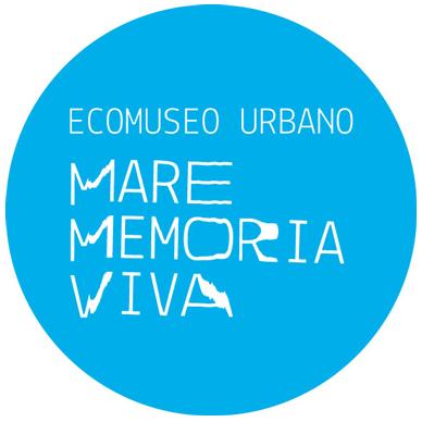ECOMUSEO URBANO MARE MEMORIA VIVA